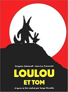 """Afficher """"Loulou et Tom"""""""