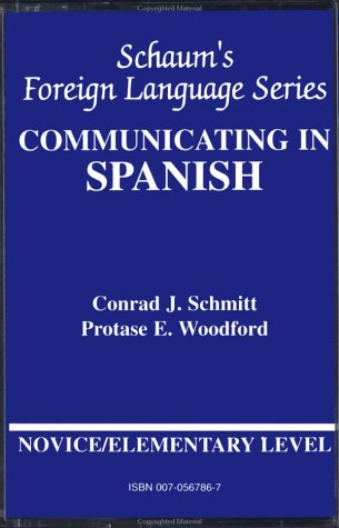 Communicating In Spanish: Book/Audio Cassette Package: Elementary Or Novice Level by McGraw-Hill Education