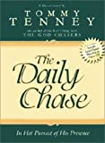 The Daily Chase, Tommy Tenney, 076846000X