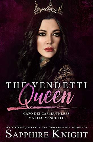 The Vendetti Queen: - Capo dei capi - Ruthless Matteo Vendetti (Part 2)