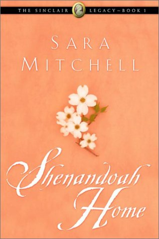 Shenandoah Home (The Sinclair Legacy #1) ebook