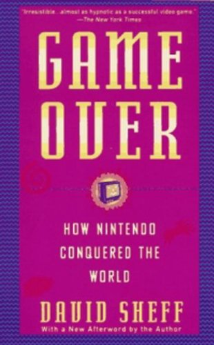 Game Over: How Nintendo Conquered The World (Nes Sports Games)