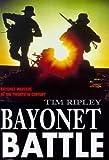 Bayonet Battle, Tim Ripley, 0283063238