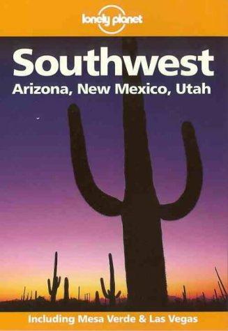 Lonely Planet Southwest (Southwest, 2nd ed)
