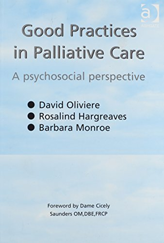Good Practices in Palliative Care: A Psychosocial Perspective by Routledge