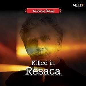 Killed at Resaca Audiobook