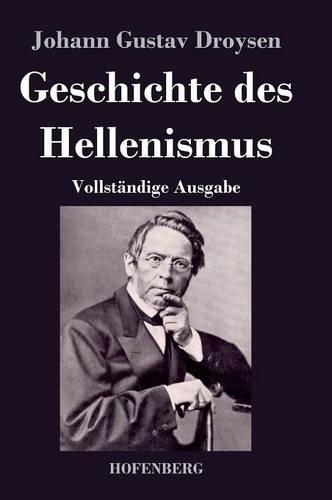 Geschichte des Hellenismus (German Edition) ebook