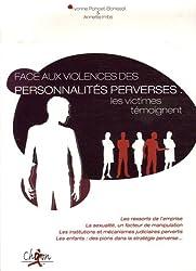 Faire face aux violences des personnalités perverses: les victimes temoignent