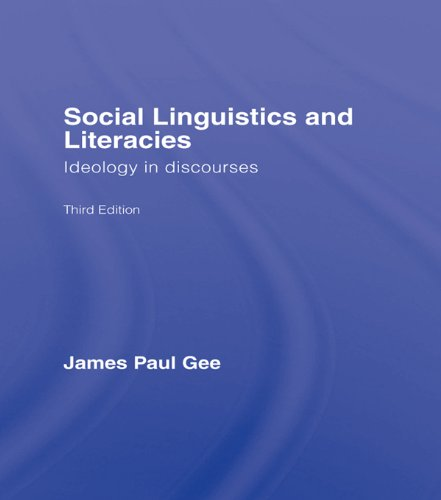 Social Linguistics and Literacies: Ideology in Discourses Pdf