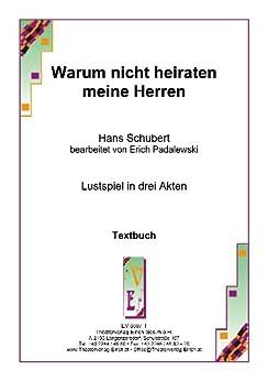 warum nicht heiraten meine herren german edition ebook hans schubert erich padalewski. Black Bedroom Furniture Sets. Home Design Ideas