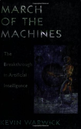 March of the Machines: The Breakthrough in Artificial Intelligence
