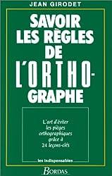 SAV REGLES ORTHOGRAPHE NP    (Ancienne Edition)
