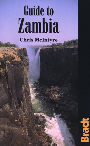 Guide to Zambia (Bradt Guides)