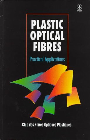 Plastic Optical Fibres: Physical Applications