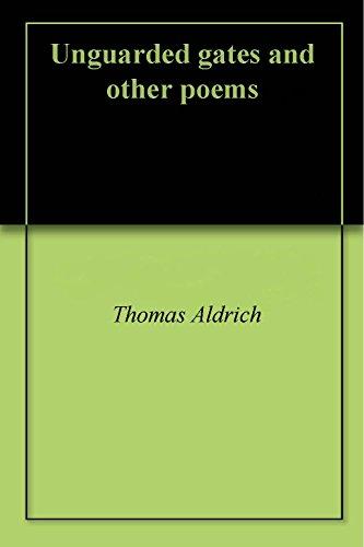 unguarded gates poem