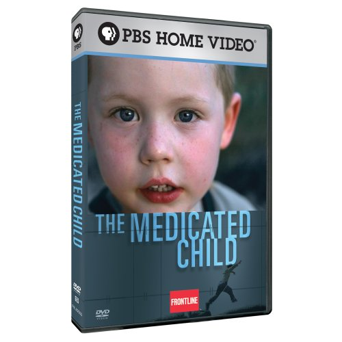 Frontline: The Medicated Child by PBS