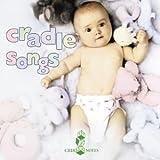 Bedtime Songs For Babies: Cradle Songs