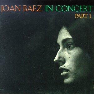 Joan Baez - Joan Baez in Concert, Part 1 - Zortam Music