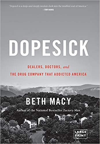 Dealers and the Drug Company that Addicted America Doctors Dopesick