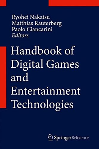 Handbook of Digital Games and Entertainment Technologies by Springer