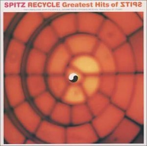 RECYCLE Greatest Hits of SPITZ                                                                                                                                                                                                                                                    <span class=