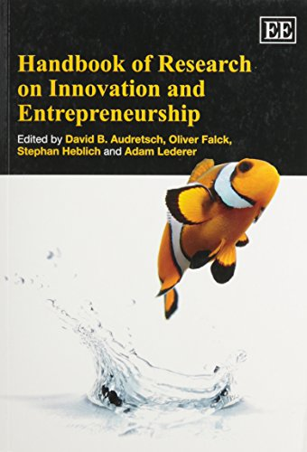 Handbook of Research on Innovation and Entrepreneurship (Research Handbooks in Business and Management series) (Elgar Original Reference)