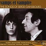 Vamps Et Vampire: Songs of Serge Gainsbourg / Various