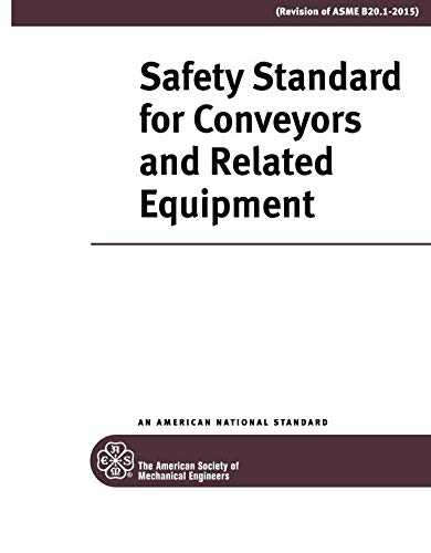 ASME B20.1-2018: Safety Standard for Conveyors and Related Equipment: 8.2