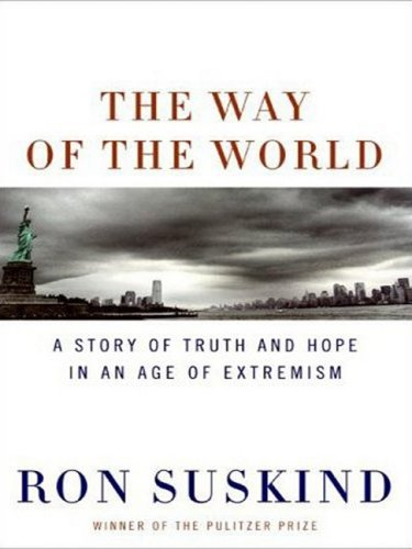 The Way of the World: A Story of Truth and Hope in an Age of Extremism pdf