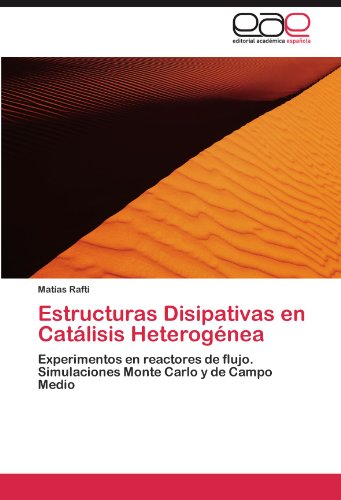 Descargar Libro Estructuras Disipativas En Catalisis Heterogenea Mat?as Rafti