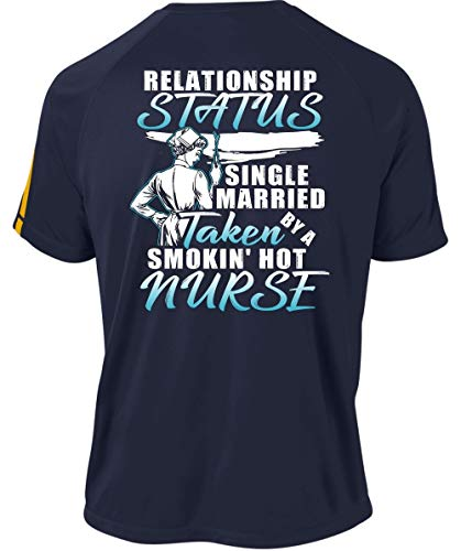 I'm A Nurse Dry Zone Crew, Relationship Status Taken Smoking Hot Nurse T Shirt-Colorblock Crew (S, Navy) -
