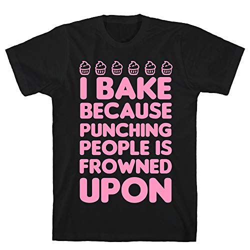 LookHUMAN I Bake Because Punching People is Frowned Upon Medium Black Men's Cotton Tee]()