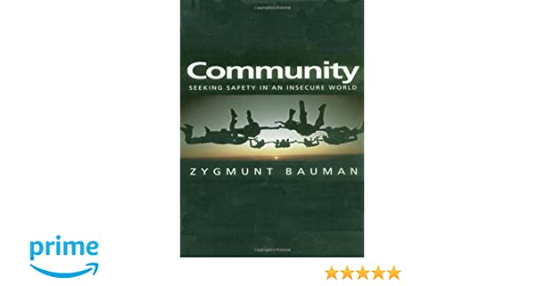 Amazon community seeking safety in an insecure world amazon community seeking safety in an insecure world 9780745626352 zygmunt bauman books fandeluxe Gallery
