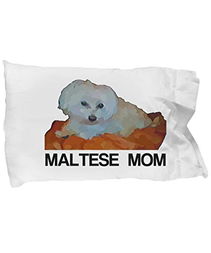 Maltese Dogs Mom Pillow Case - Maltese Dogs Lover Fans Pillow Cover - Maltese Puppies Bed Pillowcase