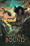 Invisible Bound (Dragon Force) (Volume 2)