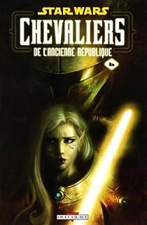 Star Wars Chevaliers de l'ancienne République, Tome 6 : Ambitions contrariées par Miller