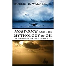 Moby-Dick and the Mythology of Oil
