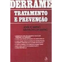 Derrame. Tratamento E Prevenção - Volume 1