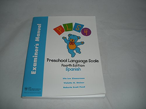 Preschool Language Scale: Examiner's Manual, Spanish (Spanish Edition)
