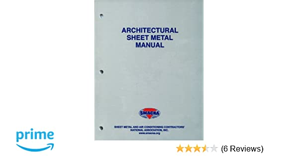 Architectural sheet metal manual smacna 9781617210006 amazon architectural sheet metal manual smacna 9781617210006 amazon books fandeluxe Images