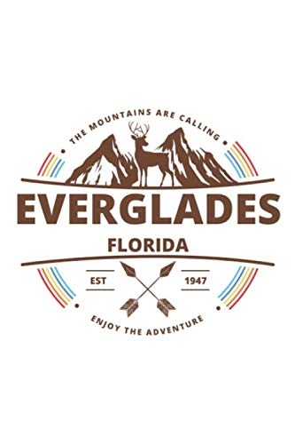 Everglades Florida: Cool Everglades Florida National Park Travel Journal / Notebook / Diary / Hiking & Camping Log Gift (6 x 9 - 110 Blank Lined Pages) ()