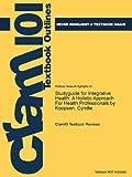 Studyguide for Integrative Health, Cram101 Textbook Reviews, 1478476796