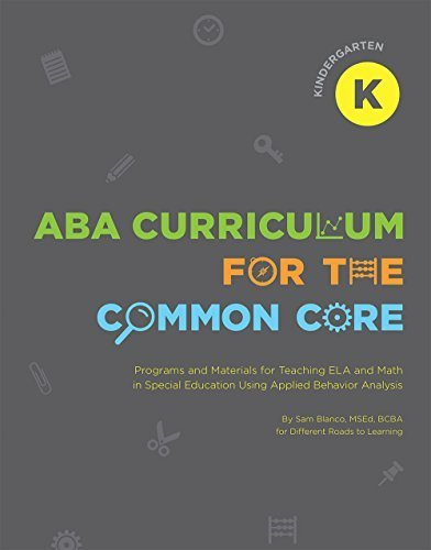 ABA Curriculum for the Common Core: Kindergarten by Sam Blanco MSEd BCBA (2014-11-01)