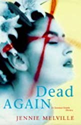 Dead Again (A Charmian Daniels mystery) by Jennie Melville (2000-01-21)