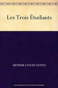 Les Trois Étudiants par Arthur Conan Doyle