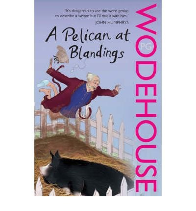 Download A Pelican at Blandings: (Blandings Castle) (Blandings Castle) (Paperback) - Common PDF