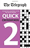 The Telegraph Quick Crosswords 2 (The Telegraph Puzzle Books)