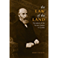 Law of the Land: The Advent of the Torrens System in Canada (Osgoode Society for Canadian Legal History)