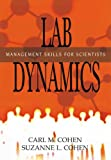 Lab Dynamics Management And Leadership Skills For