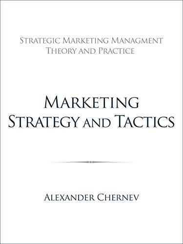 (Marketing Strategy and Tactics)
